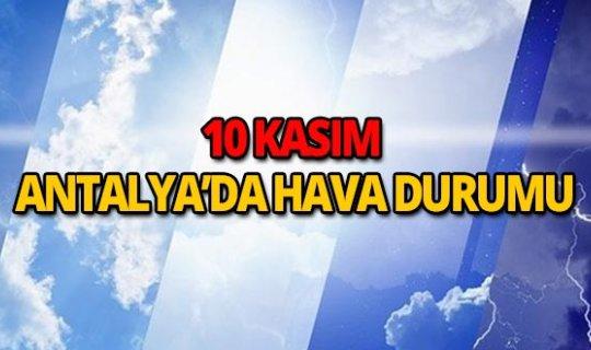 10 Kasım 2018 Antalya hava durumu