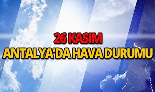 26 Kasım 2018 Antalya hava durumu