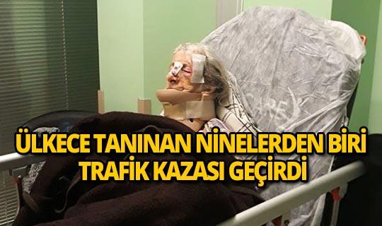86 yıllık üçüz ninelerden biri yaralandı