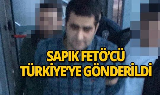 ABD'den sınır dışı edilen FETÖ'cü Türkiye'de