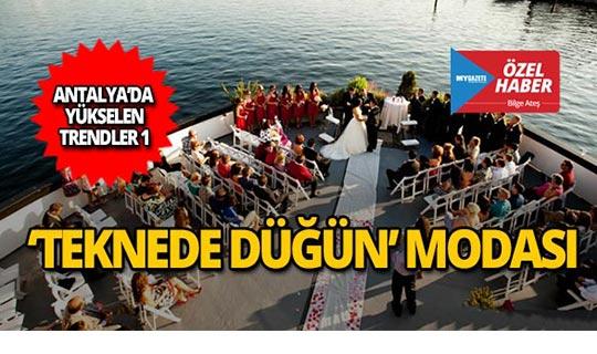 Antalya'da 'teknede düğün' modası