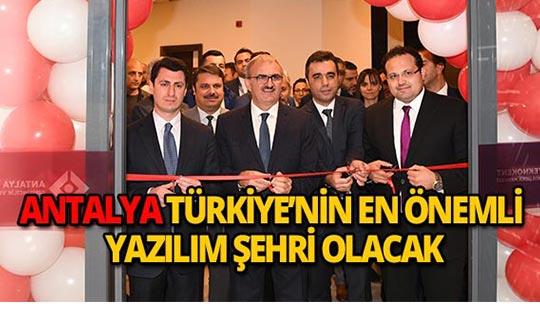 Antalya Türkiye'nin en önemli yazılım şehri olacak!