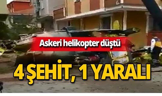 Askeri helikopter düştü : 4 şehit, 1 yaralı!