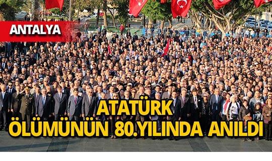 Atatürk, Antalya'da anıldı