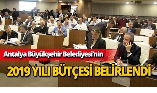 Büyükşehir'in 2019 yılı bütçesi belirlendi
