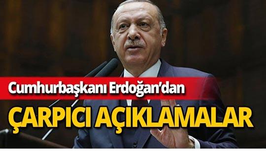 Cumhurbaşkanı Erdoğan'dan çarpıcı mesajlar!