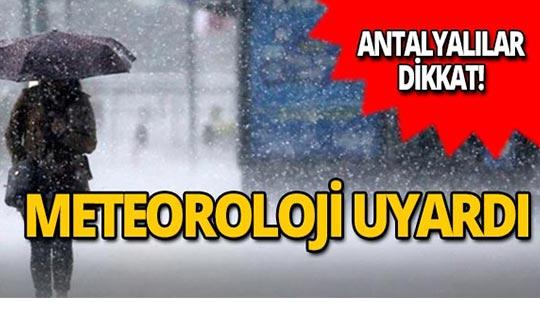 Meteoroloji'den önemli uyarı!
