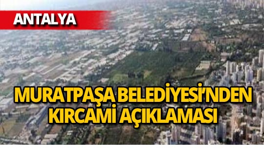 """""""Muratpaşa Belediyesi olarak, her mücadeleyi vereceğiz."""""""