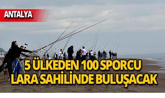 5 ülkeden 100 sporcu Akdeniz'e olta sallayacak