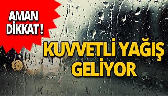 Aman dikkat! Antalya'da kuvvetli yağış bekleniyor!