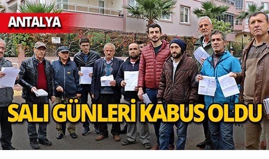 Antalya'da isyan ettiler!