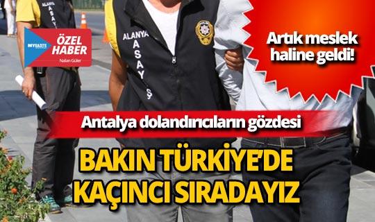 Antalya dolandırıcıların gözdesi