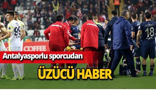Antalyasporlu futbolcudan üzücü haber