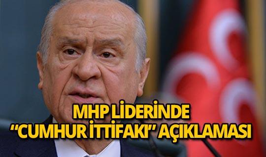 Bahçeli'den 'Cumhur İttifakı' açıklaması