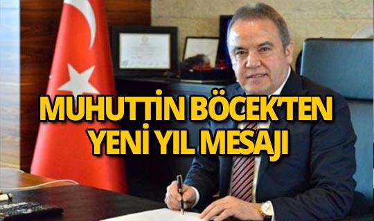 Başkan Muhuttin Böcek'ten yeni yıl mesajı
