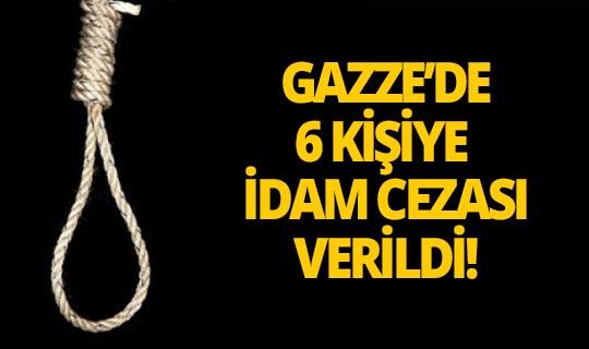 Gazze'de İsrail'e casusluk yapan 6 kişiye idam