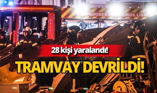 Tramvay devrildi: 28 yaralı