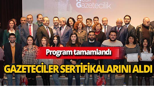 Yeni nesil 25 gazeteciye sertifika