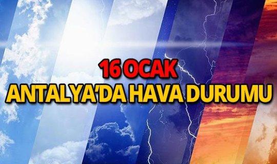 16 Ocak 2019 Antalya hava durumu