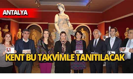 Antalya bu takvimle tanıtılacak