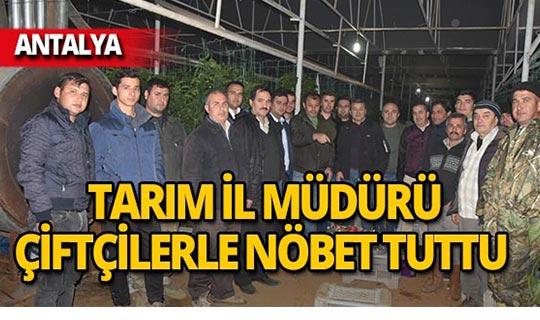 Antalya'da don nöbetine Tarım İl Müdürü de katıldı