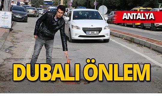 Antalya'da dubalı önlem