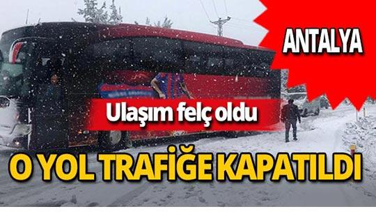 Antalya'da kar trafiği felç etti!