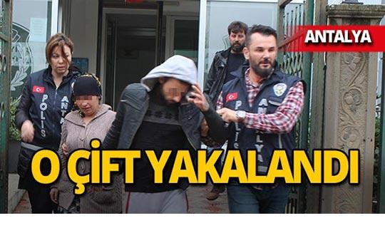 Antalya'da o çift polisten kaçamadı!