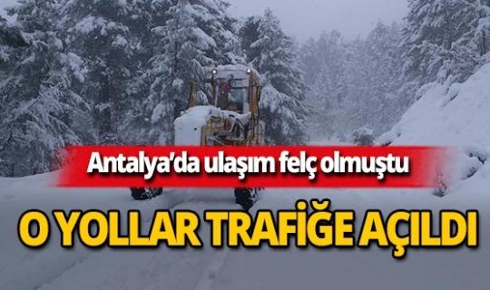 Antalya'da o yollar ulaşıma açıldı
