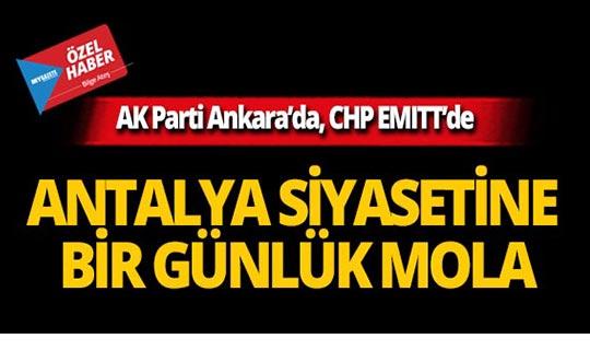 Antalya siyasetine bir günlük mola!