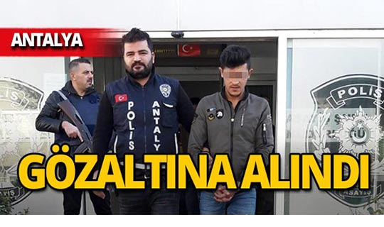 Antalya'da araçtan çaldı, kıskıvrak yakalandı!