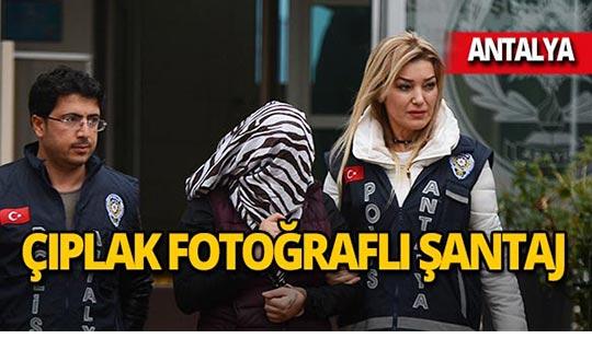 Antalya'da yaşlı adama çıplak fotoğraflı şantaj!