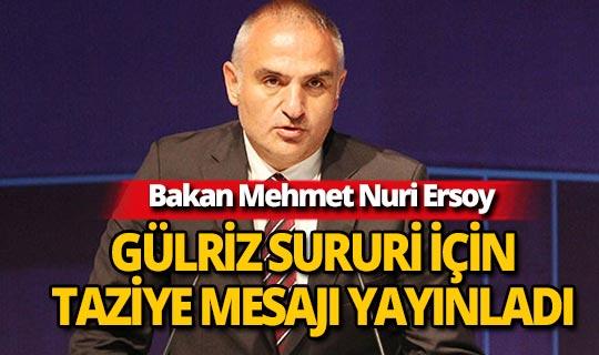 Bakan Mehmet Nuri Ersoy'dan Gülriz Sururi'ye taziye mesajı