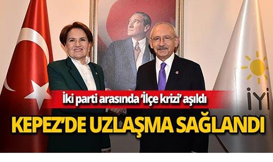 CHP ve İYİ Parti Kepez'de anlaştı!