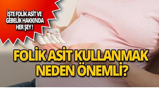 Folik asit nedir? Hamilelikte kullanmak neden önemli?