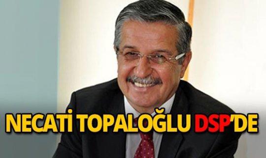 Necati Topaloğlu DSP'nin Kemer adayı!