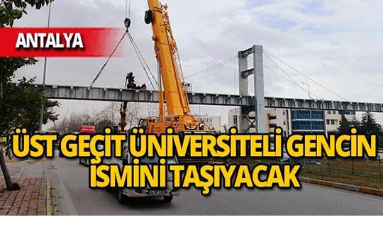 Üniversiteli Aslıhan'ın hayatını kaybettiği yolda üst geçit inşaatı başladı!