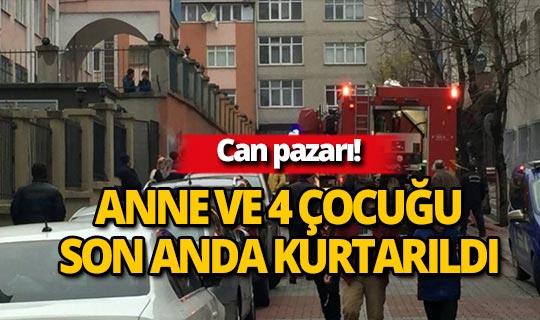 Yangında mahsur kalan anne ve 4 çocuğu kurtarıldı