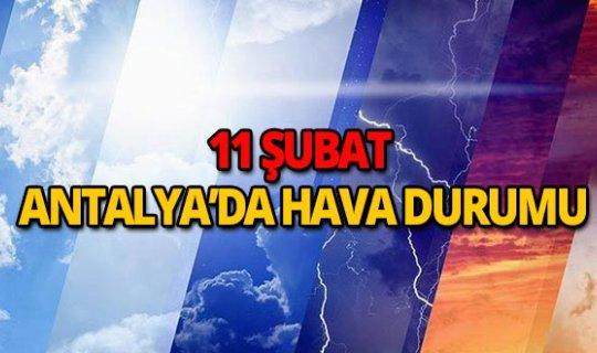 11 Şubat 2019 Antalya hava durumu