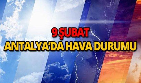 9 Şubat 2019 Antalya hava durumu
