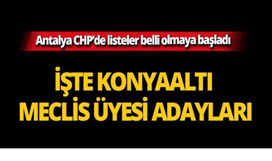 Antalya CHP'de listeler şekilleniyor!