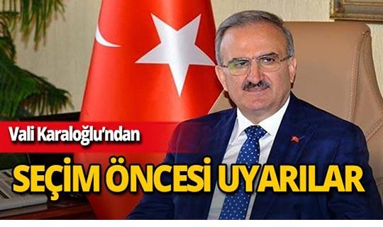 Antalya Valisi Karaloğlu, seçim öncesi alınacak önlemleri değerlendirdi