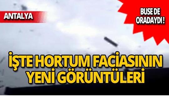 Antalya'yı vuran hortumun yeni görüntüleri ortaya çıktı!