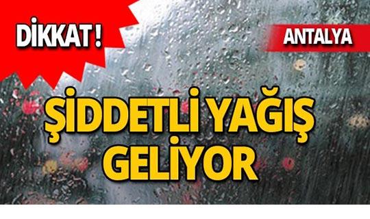 Antalyalılar dikkat! Meteoroloji'den son dakika uyarısı!