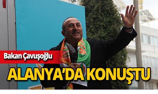 """Bakan Çavuşoğlu: """"Bu ittifakı vatanı için ölmeye hazır insanlar kurmuştur"""""""