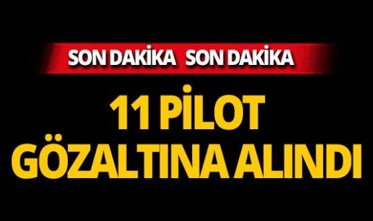 Hava Kuvvetleri Komutanlığı'nda operasyon! 11 pilot gözaltına alındı!