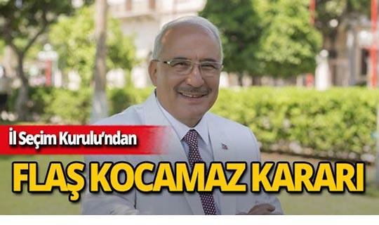 İl Seçim Kurulu'ndan Burhanettin Kocamaz kararı!