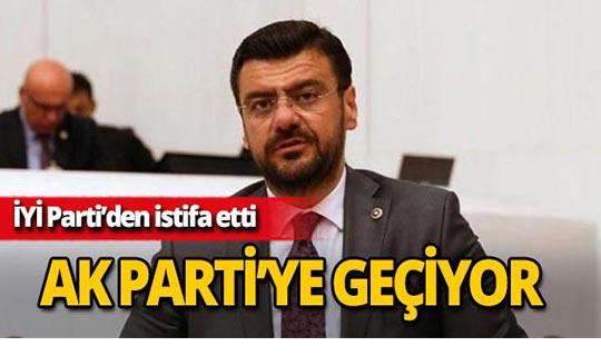 İYİ Parti'den istifa etmişti, AK Parti'ye geçiyor!
