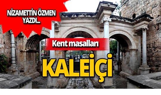 Kent masalları: Antalya Kaleiçi