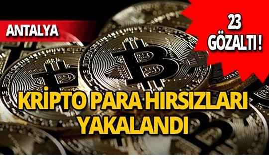 Kripto para dolandırıcılarına operasyon: 23 gözaltı!